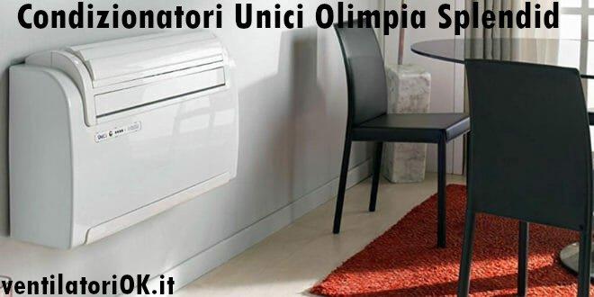 condizionatori unici olimpia splendid recensione